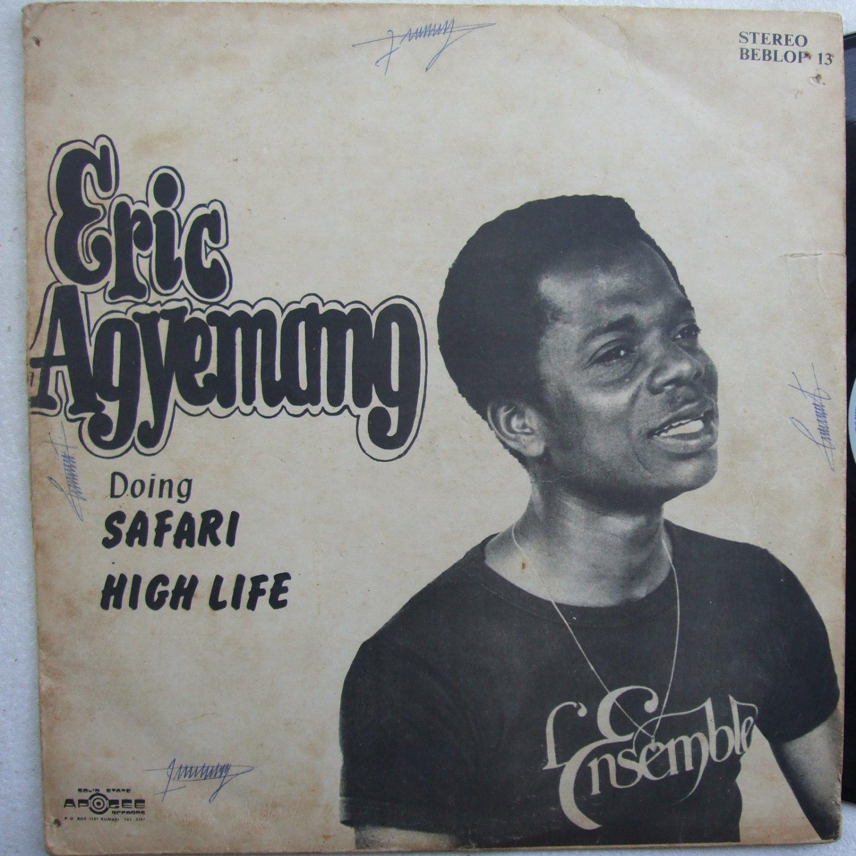 ERIC AGYEMANG highlife safari DANCEFLOOR HIGHLIFE SOUKOUS LP
