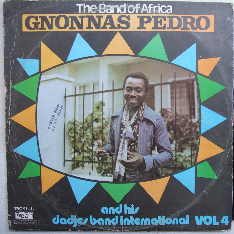 GNONNAS PEDRO AND HIS DADJES BAND vol4 AFRO LATIN LP