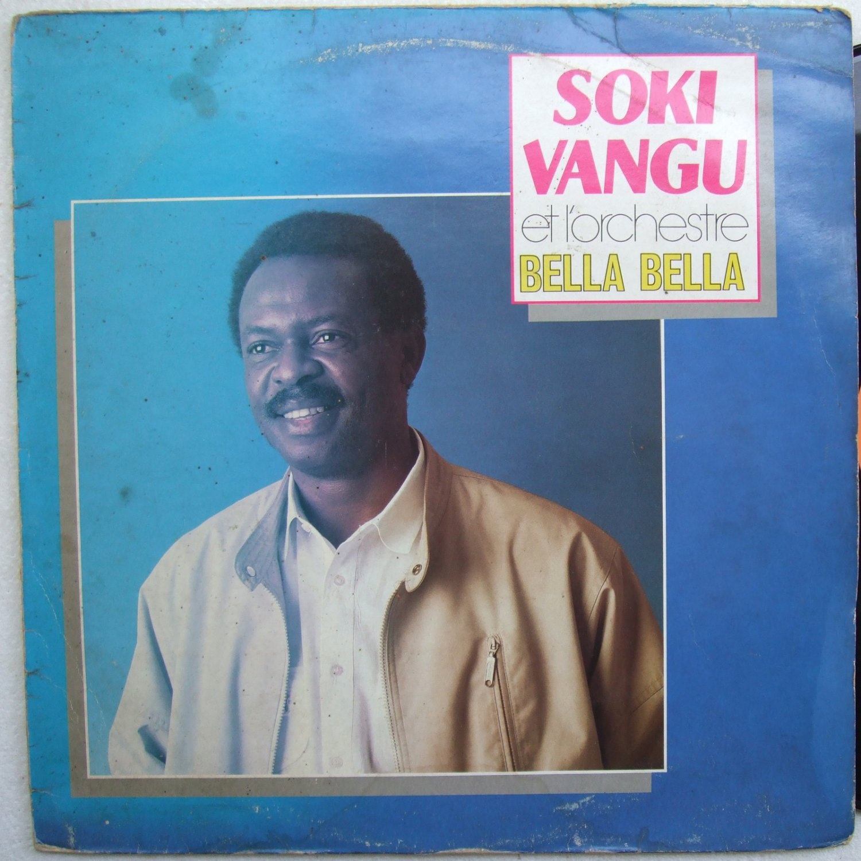 SOKI VANGU & L'ORCHESTRE BELLA BELLA LP