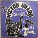 SIR VICTOR UWAIFO talk of the town HIGHLIFE LATIN PSYCH FUZZ LP mp3 listen