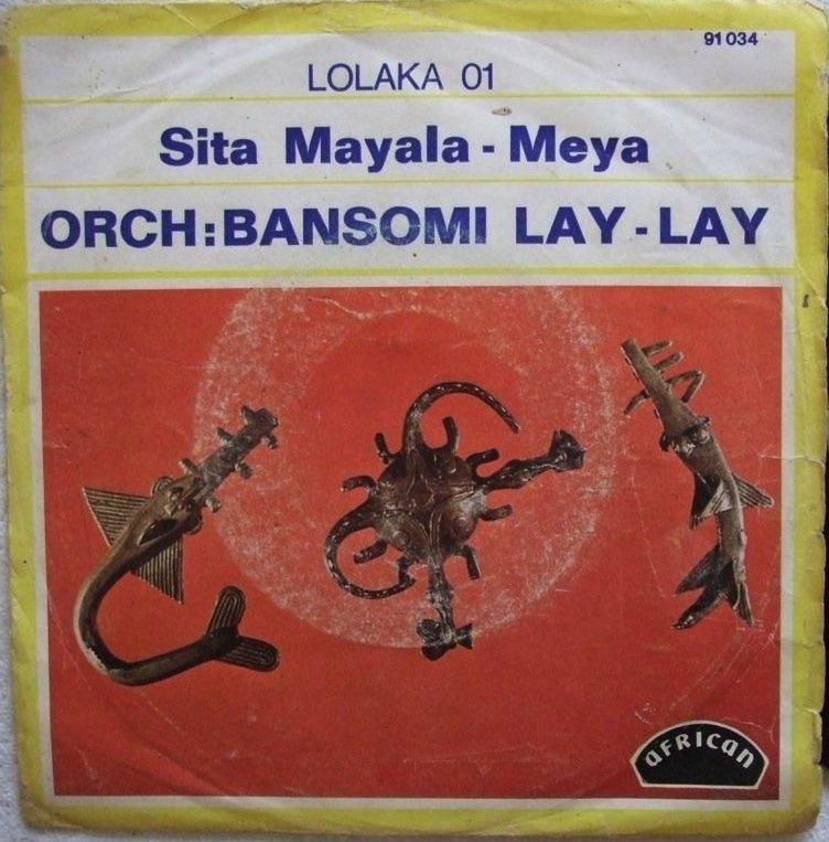 "ORCH BANSOMI LAY-LAY sita mayala DANCEFLOOR SOUKOUS 7"" � listen"