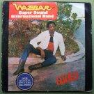 WAZBAR SUPER SOUND INTL. BAND osoto HIGHLIFE SOUKOUS NIGERIA mp3