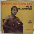 PRINCE MOCHICO BAY & HIS MELODY MAKERS eklp014 RARE OBSCURE HIGHLIFE LP mp3