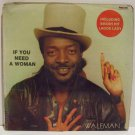 KING WALEMAN if you need a woman AFRO REGGAE NIGERIA LP ♬ mp3