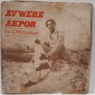 AVWERE AKPOR the Lord's prayer AFRO PSYCH SOUL HIGHLIFE SOUKOUS NIGERIA LP