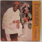 KING UBULU AND HIS INTERNATIONAL BAND OF AFRICA ichonionum HIGHLIFE SOUKOUS NIGERIA