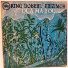 KING ROBERT EBIZIMOR dua ma bou NIGERIA DEEP HIGHLIFE FUZZY GUITAR LP mp3