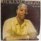 DUKESIE UZERE kiss me down AFRO MODERN SOUL REGGAE SYNTH NIGERIA LP