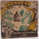 AFRICAN BROTHERS INT. BAND osekufuo WILD DEEP FUNKY HIGHLIFE RARE! ♬ listen