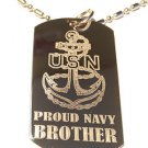 United States Navy USN Anchor Proud Brother - Dog Tag w/ Metal Chain Necklace