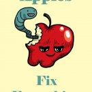 Apples Fix Everything Food Humor Cartoon - Vinyl Print Poster