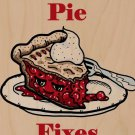 Cherry Pie Fixes Everything Food Humor - Plywood Wood Print Poster Wall Art