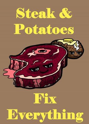 Steak & Potatoes Fix Everything Food Humor - Rectangle Refrigerator Magnet