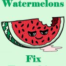 Watermelons Fix Everything Food Humor Cartoon - Rectangle Refrigerator Magnet
