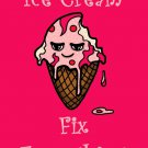 Ice Cream Fixes Everything Food Humor Cartoon - Rectangle Refrigerator Magnet