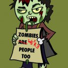 Zombies Were People Funny Undead Holding Sign - Rectangle Refrigerator Magnet