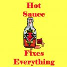Hot Sauce Fixes Everything Food Humor Cartoon - Vinyl Sticker
