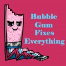 Bubblegum Fixes Everything Food Humor Cartoon - Vinyl Sticker