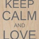 Keep Calm & Love On Yellow Heart - Plywood Wood Print Poster Wall Art