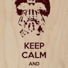 Keep Calm & Let The Games Begin - Plywood Wood Print Poster Wall Art