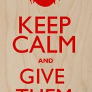 Keep Calm & Give Them Hell Red - Plywood Wood Print Poster Wall Art