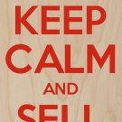 Keep Calm & Sell More - Plywood Wood Print Poster Wall Art
