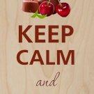 Keep Calm and Eat Chokolate (Chocolate) - Plywood Wood Print Poster Wall Art