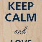 Keep Calm and Love Animals Stars - Plywood Wood Print Poster Wall Art