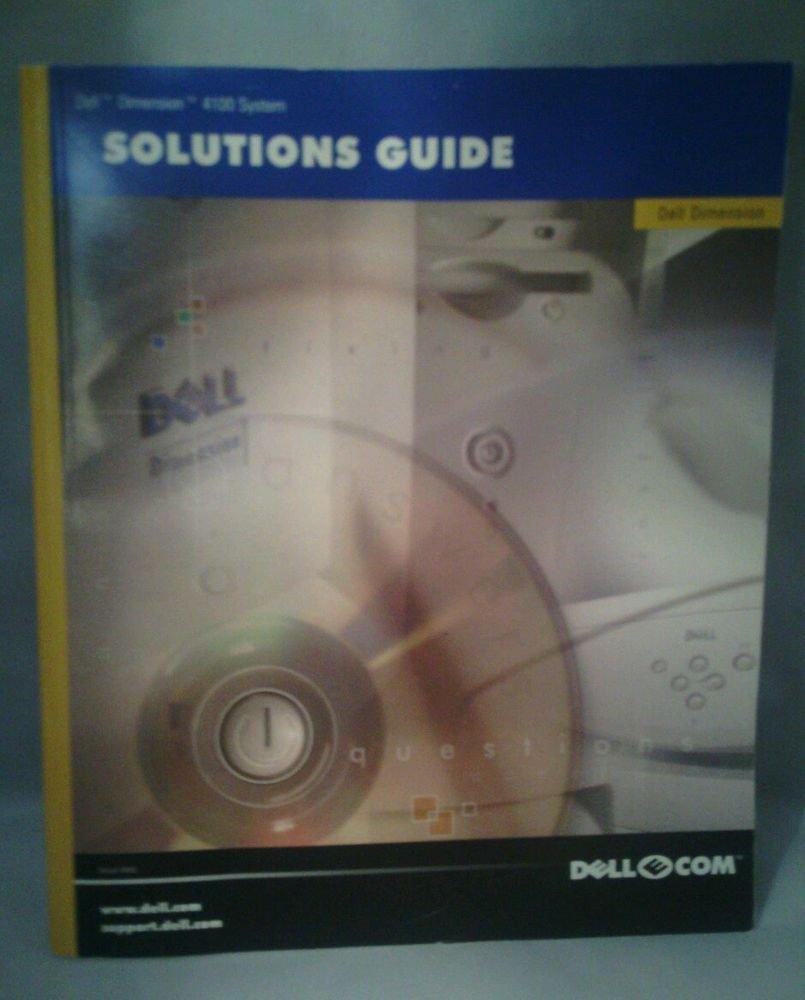 VGC**DELL DIMENSION 4100 SOLUTIONS GUIDE