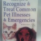 2002 GLOBE MINI MAG**HOW TO TREAT COMMON PET ILLNESSES/EMERGENCIES**DOGS CATS