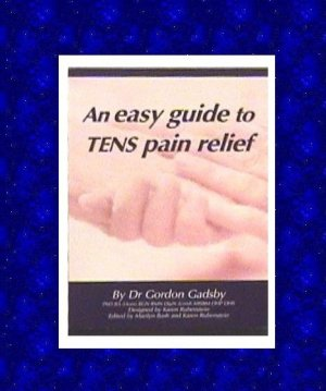 TENS UNIT THERAPY GUIDE, HOW AND WHERE TO USE NEW COPY FREE SHIP