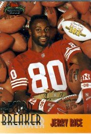 1993 - Jerry Rice - Topps - Stadium Club - Card #NNO - (Record Breaker)