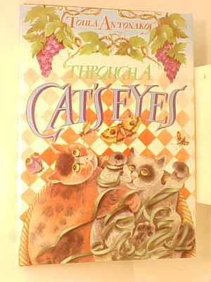 Through A Cat's Eye By Toula Antonakos HB Book NEW 1988