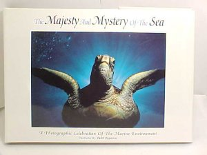 The Majesty and Mystery Of the Sea 1st Edition HB Book