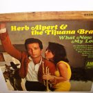 "Herb Alpert & the Tijuana Brass 12"" LP What Now My Love"