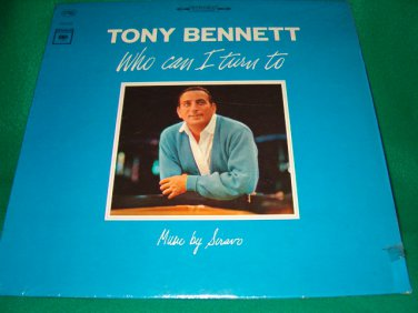 "Tony Bennett 12"" LP Who Can I Turn To"