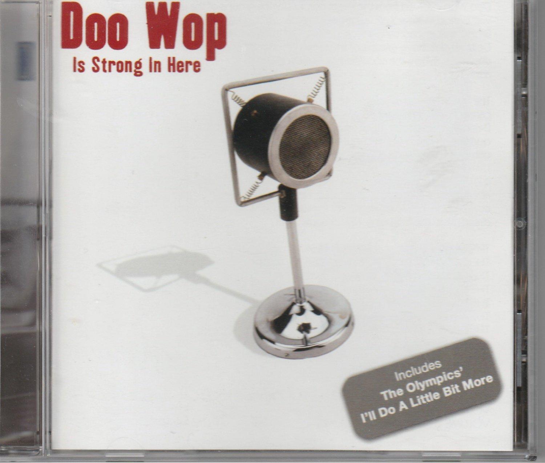 Doo Wop Is Strong In Here  Various Artists CD Hallmark Doo Wop B00005yuce