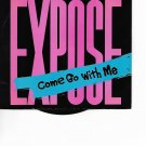 "Expose Come Go With Me 7"" Vinyl 07822195557 Pop Rock 1987"