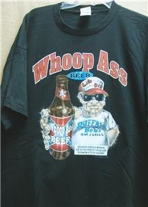"""WHOOP ASS Beer"" shirt - motorcycle - redneck"