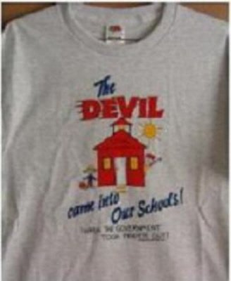 """""""PRAYER OUT OF SCHOOLS"""" T-SHIRTS"""