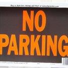 "Lot of 6 ""NO PARKING"" 9""X12"" SIGNS #3012"