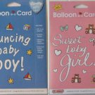 BALLOON-IN-A-CARDs -- Bouncing Baby Boy & Sweet Baby Girl - Set of 2 Cards