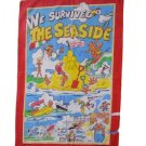 Tea Towel We Survived The Seaside Mauritron # 78922.