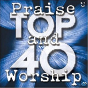 Praise And Worship Top 40
