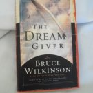 The Dream Giver - written by: Bruce Wilkinson - Hard Cover
