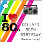 Personalized I LOVE THE 80'S RETRO Birthday Favor Bag TAGS Unique Party Supplies