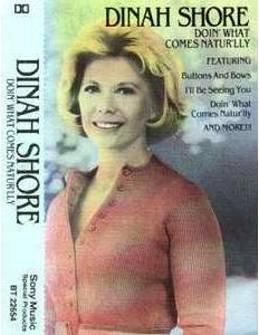 DINAH SHORE- Doin' What Comes Natur'lly (1995)  - Cassette Tape