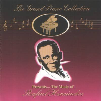 RAFAEL HERNANDEZ -The Grand Piano Collection (1995) - CD