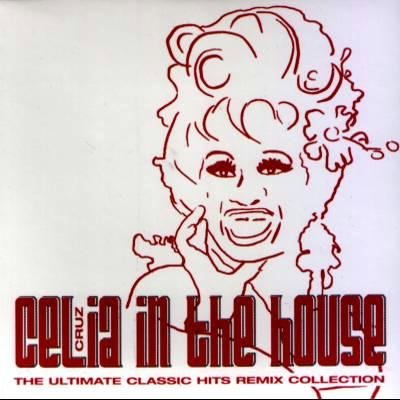 CELIA CRUZ - In The House: Classic Hits Remixed - Maxi-Single CD