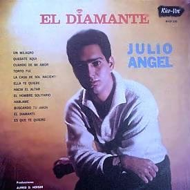 JULIO ANGEL - El Diamante - LP
